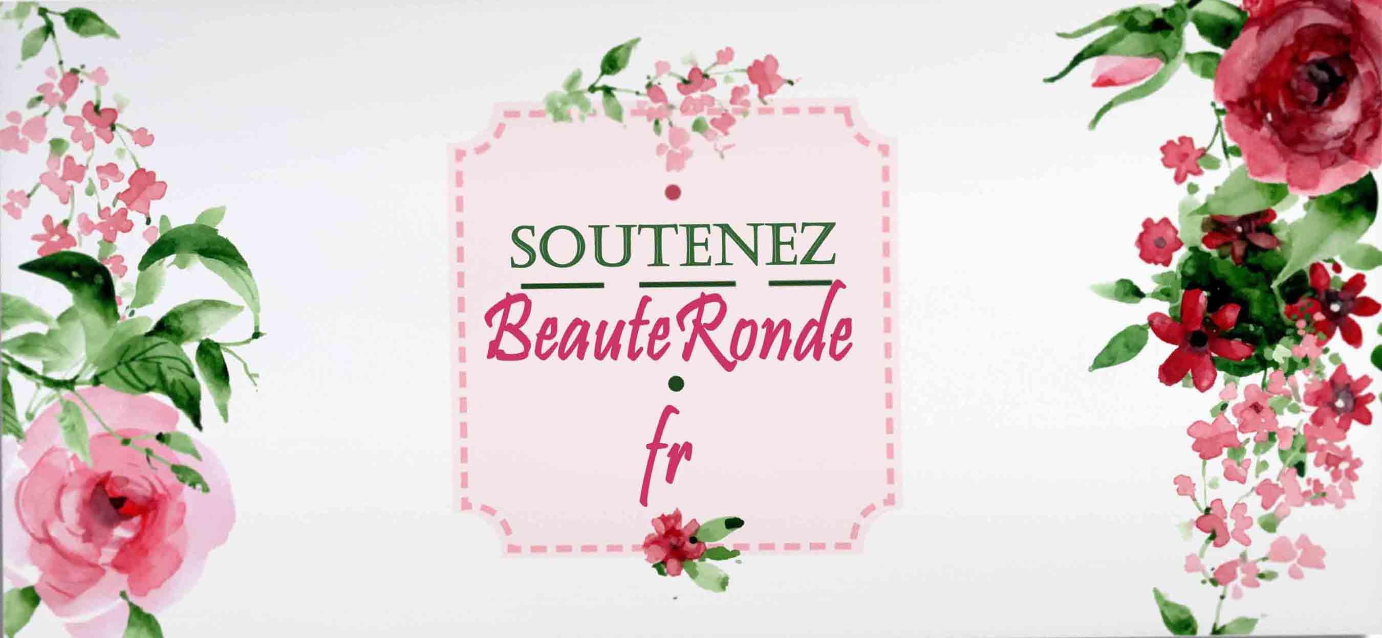 Soutenez BeauteRonde !