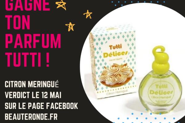 Jeu-concours Parfum TUTTI